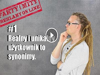 Realny, unikalny użytkownik to synonimy, rozbijam mit reklamy internetowej