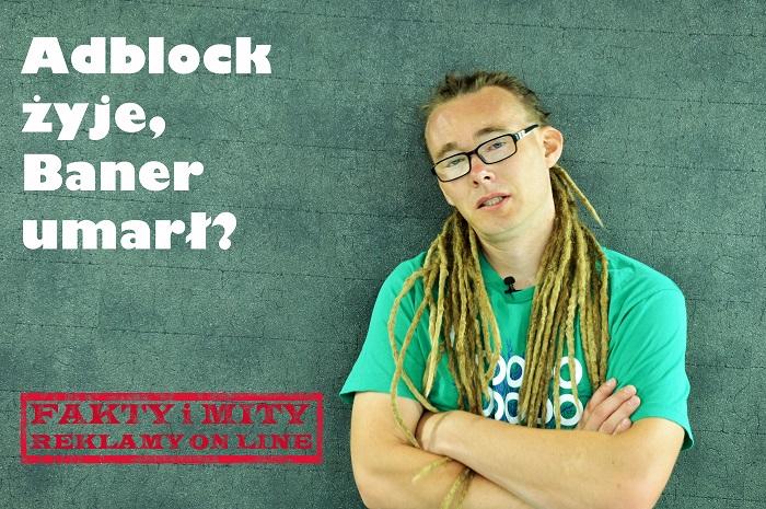 AdBlock zniszczył banery internetowe! Warto, czy nie inwestować w reklamę banerową w sieci?