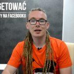 (VIDEO) Podstawy skutecznego targetowania reklamy na Facebooku