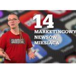 [Video] Marketingowe podsumowanie Grudnia – 14 newsów