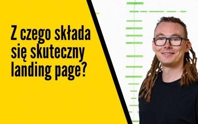 Co to jest landing page i co powinien mieć, z czego powinien się składać