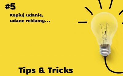 #5 Tip – kopiuj udane reklamy, posty